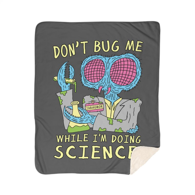 Bug Science Home Sherpa Blanket Blanket by JARHUMOR