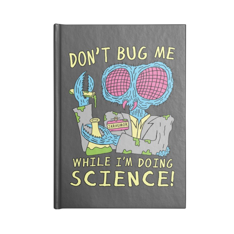Bug Science Accessories Blank Journal Notebook by JARHUMOR