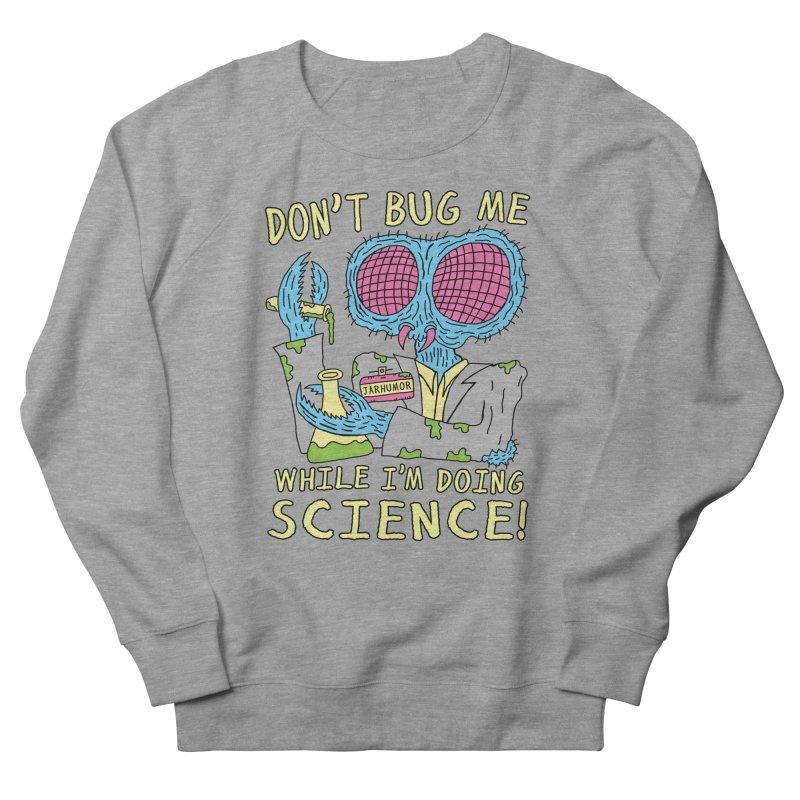 Bug Science Women's French Terry Sweatshirt by JARHUMOR