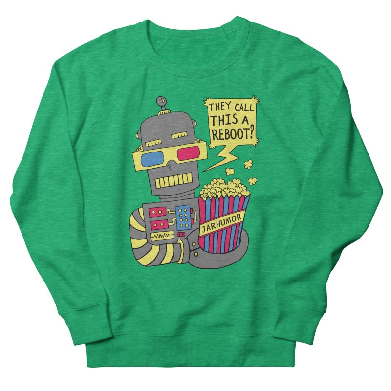 Robot Movie Reboot Men's French Terry Sweatshirt by JARHUMOR