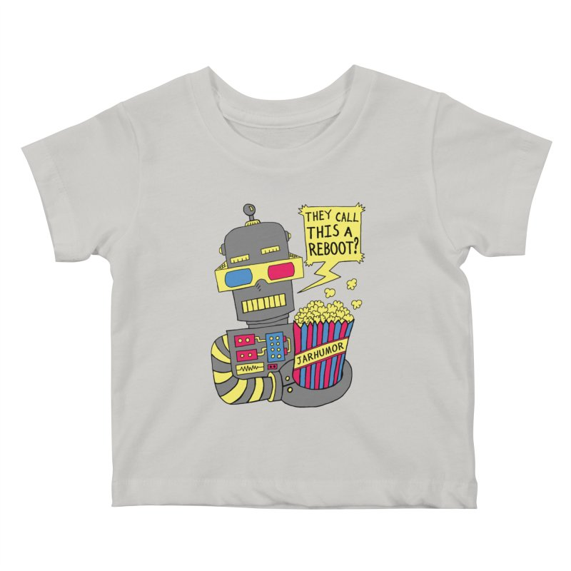 Robot Movie Reboot Kids Baby T-Shirt by James A. Roberson (JARHUMOR)