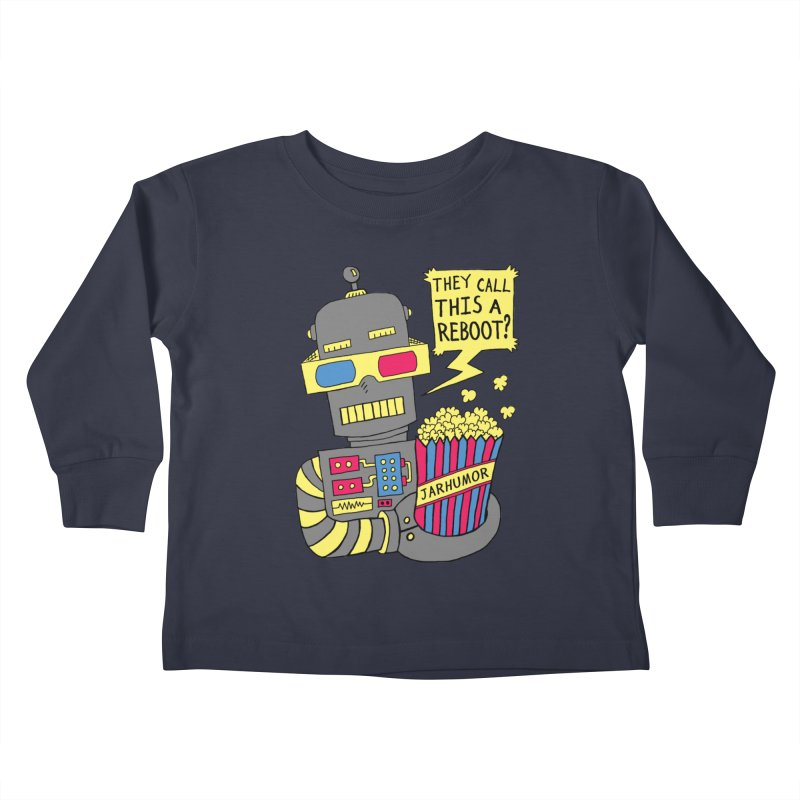 Robot Movie Reboot Kids Toddler Longsleeve T-Shirt by James A. Roberson (JARHUMOR)