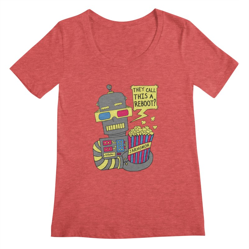 Robot Movie Reboot Women's Scoopneck by JARHUMOR
