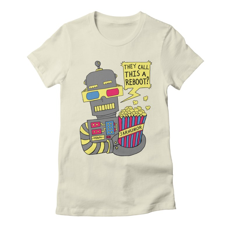 Robot Movie Reboot Women's Fitted T-Shirt by JARHUMOR