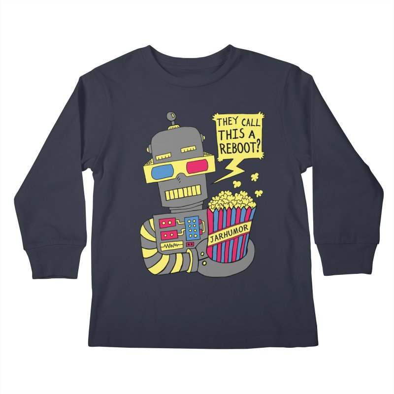 Robot Movie Reboot Kids Longsleeve T-Shirt by JARHUMOR