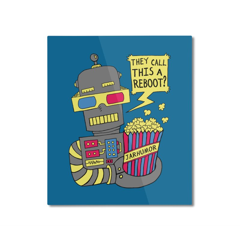 Robot Movie Reboot Home Mounted Aluminum Print by JARHUMOR