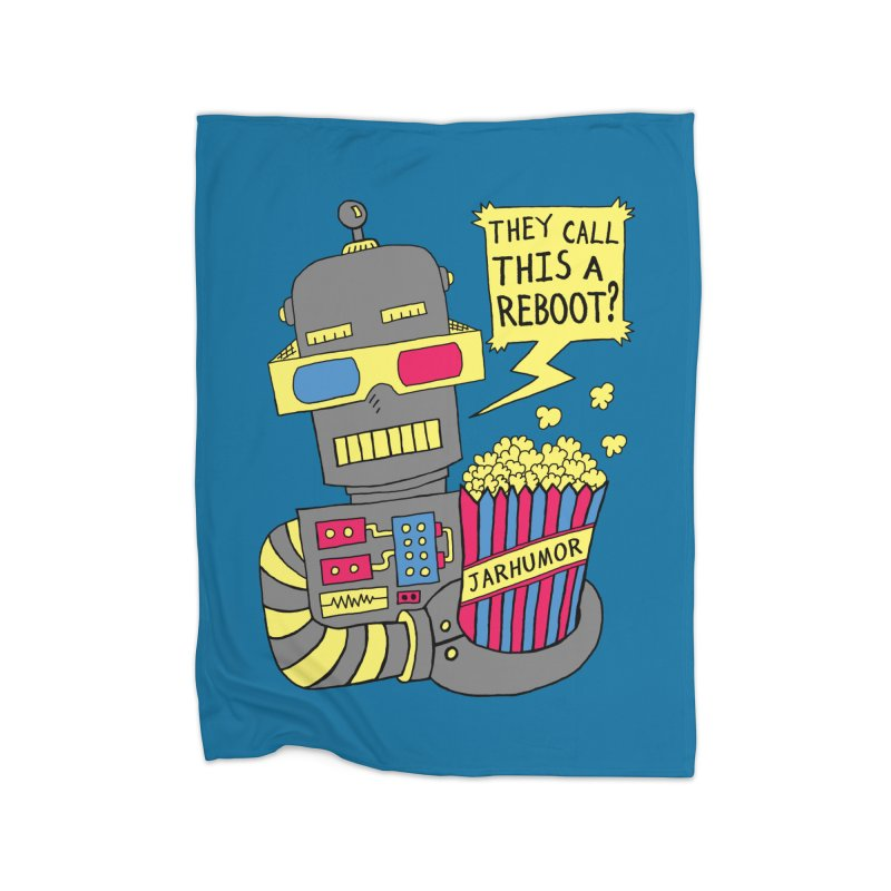 Robot Movie Reboot Home Fleece Blanket Blanket by JARHUMOR