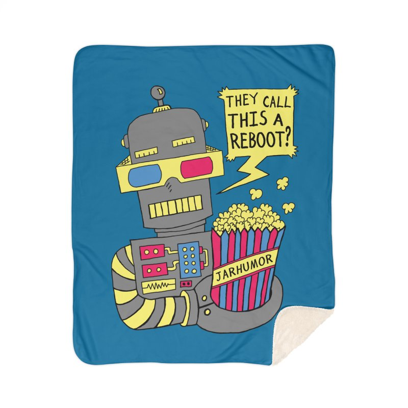Robot Movie Reboot Home Sherpa Blanket Blanket by JARHUMOR