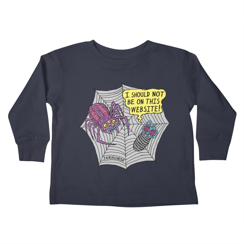 Spider Website Kids Toddler Longsleeve T-Shirt by James A. Roberson (JARHUMOR)