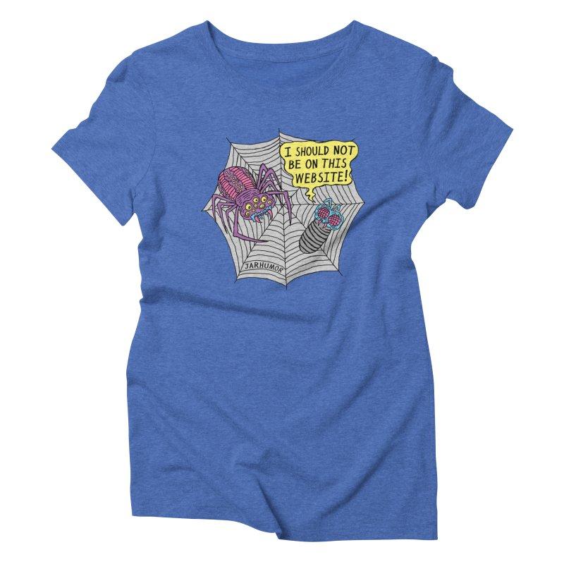 Spider Website Women's Triblend T-Shirt by JARHUMOR