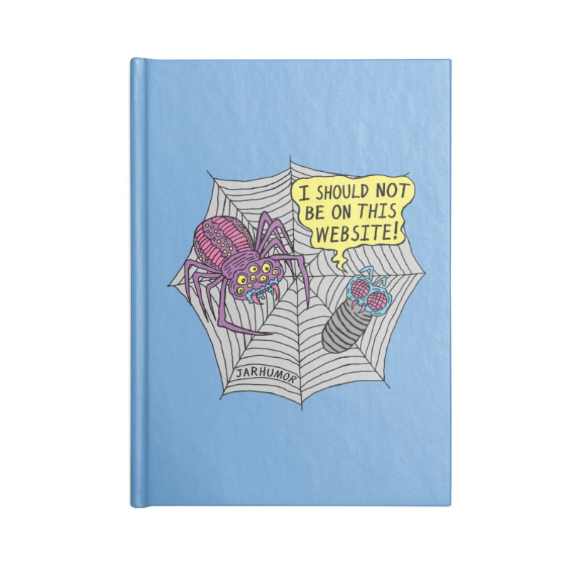 Spider Website Accessories Blank Journal Notebook by JARHUMOR