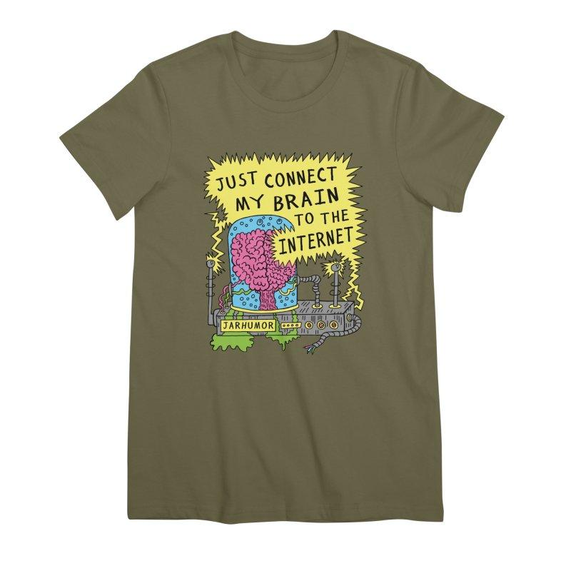 Internet Brain Women's Premium T-Shirt by JARHUMOR