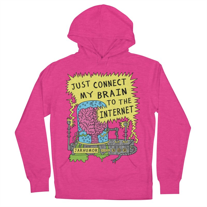 Internet Brain Women's French Terry Pullover Hoody by JARHUMOR