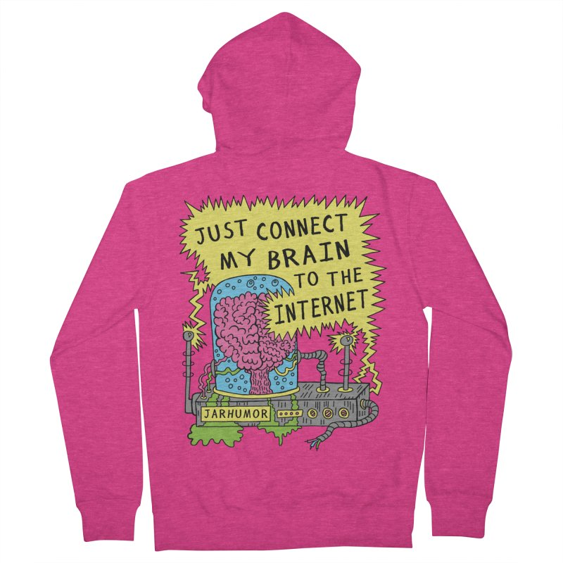 Internet Brain Women's French Terry Zip-Up Hoody by JARHUMOR