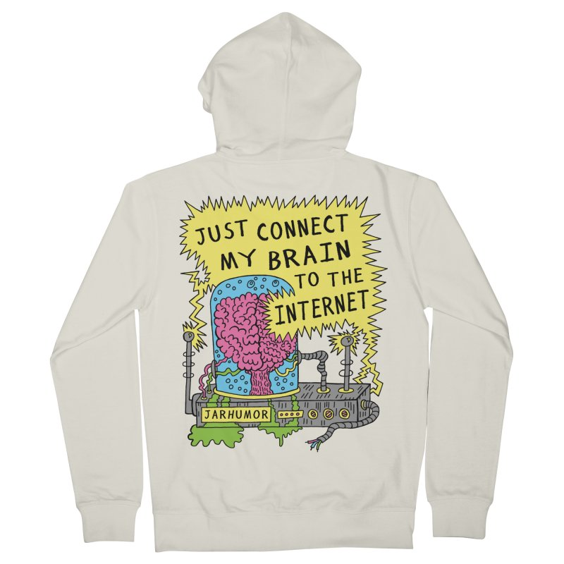 Internet Brain Women's French Terry Zip-Up Hoody by JARHUMOR
