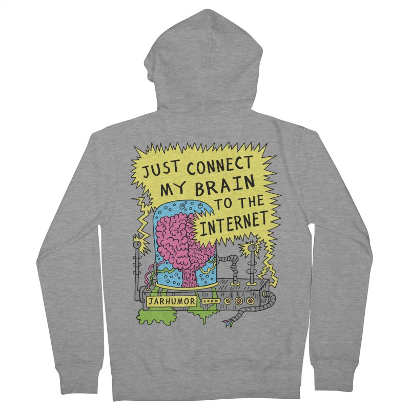 Internet Brain Men's French Terry Zip-Up Hoody by JARHUMOR