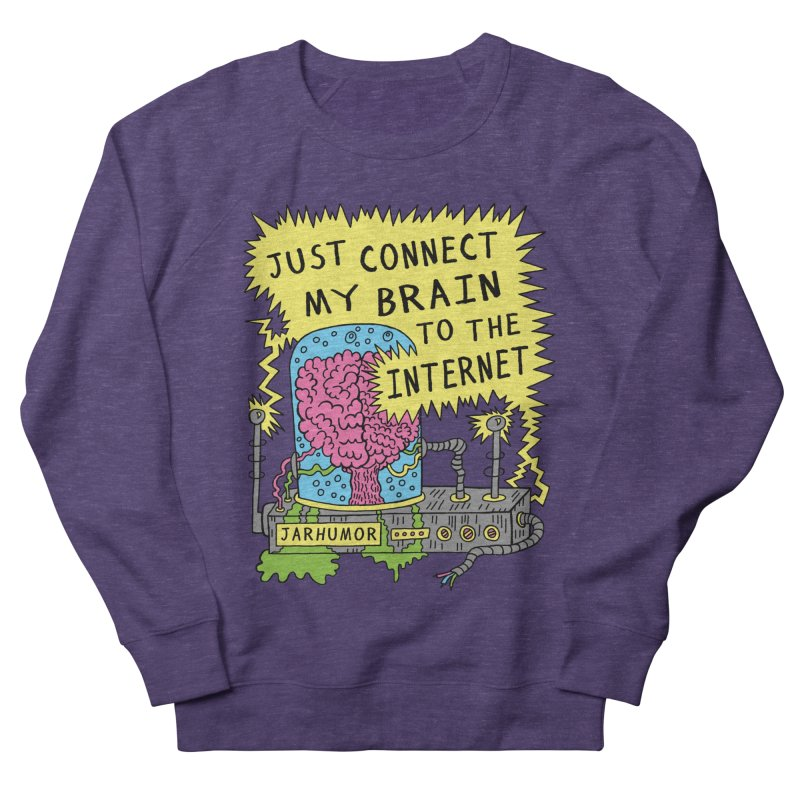 Internet Brain Men's Sweatshirt by JARHUMOR