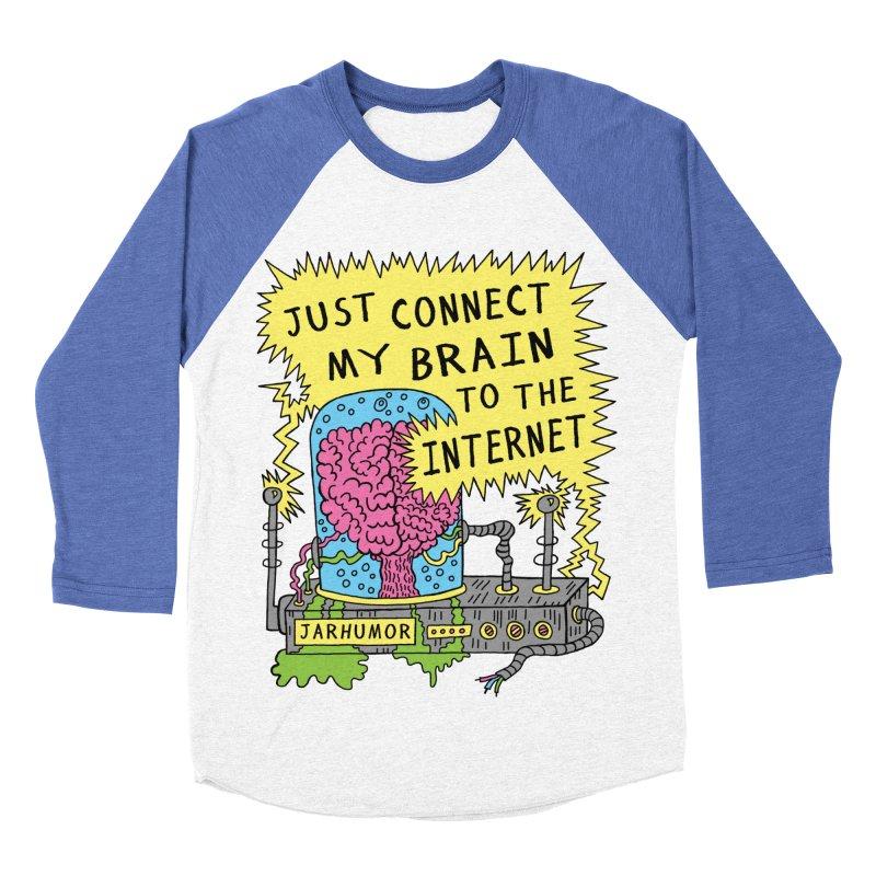 Internet Brain Men's Baseball Triblend Longsleeve T-Shirt by JARHUMOR