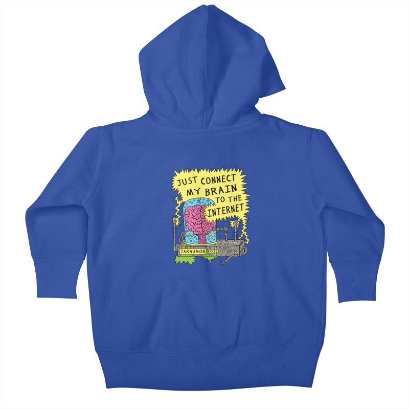 Internet Brain Kids Baby Zip-Up Hoody by JARHUMOR