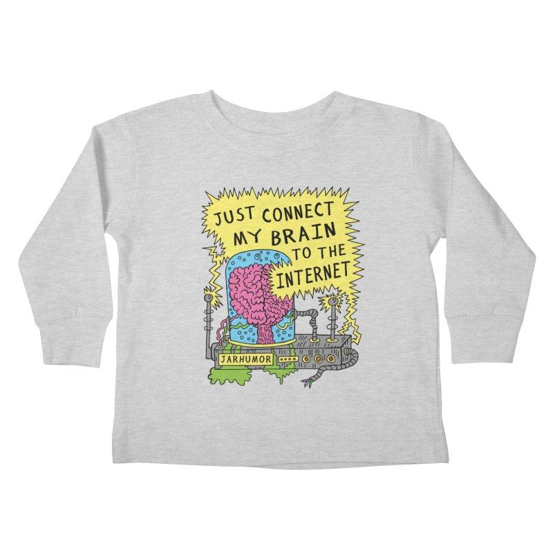 Internet Brain Kids Toddler Longsleeve T-Shirt by JARHUMOR