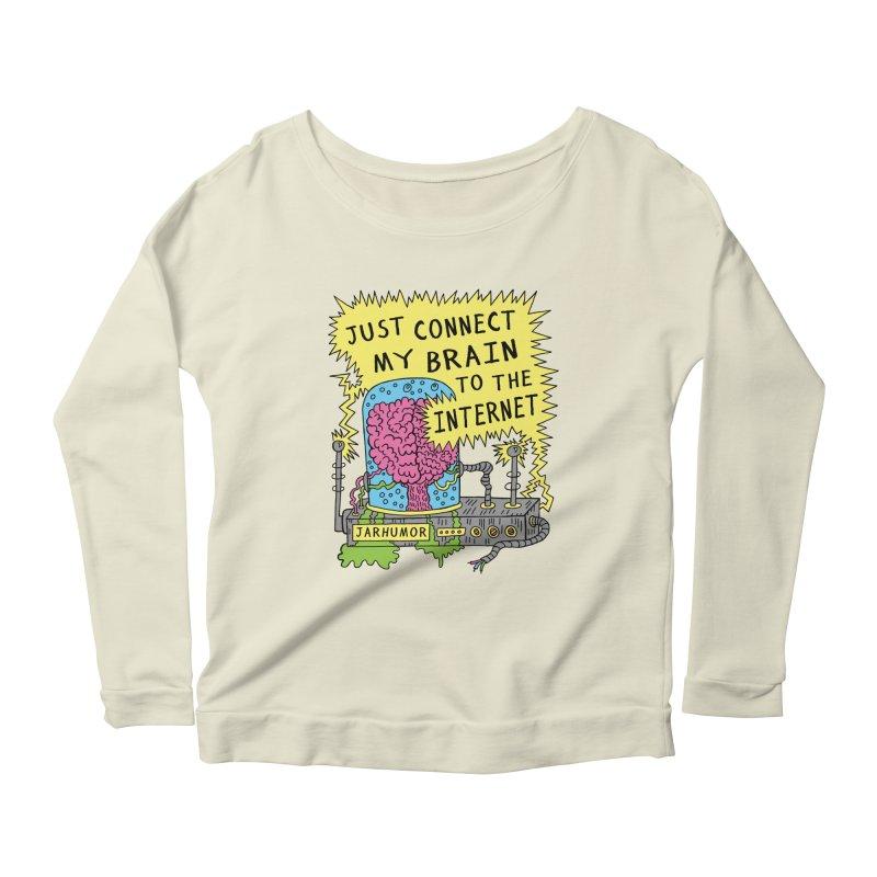 Internet Brain Women's Scoop Neck Longsleeve T-Shirt by JARHUMOR