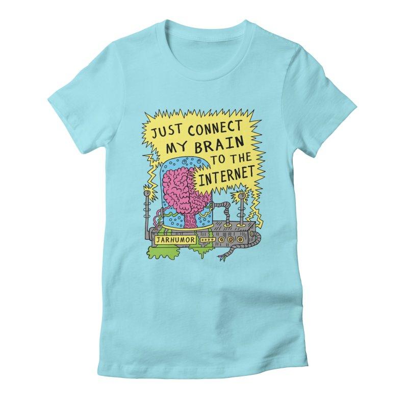 Internet Brain Women's Fitted T-Shirt by JARHUMOR
