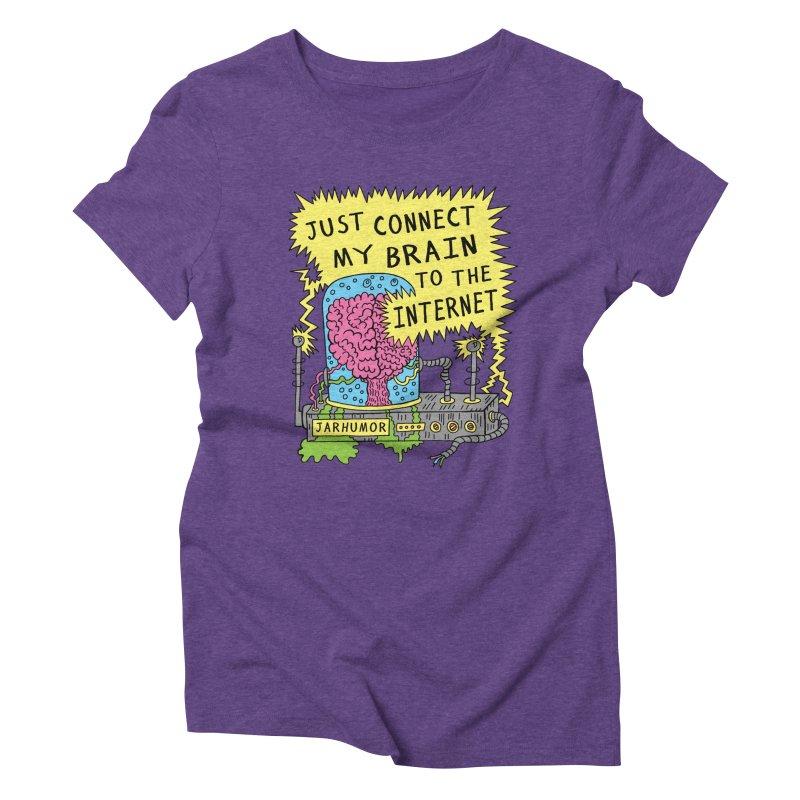 Internet Brain Women's Triblend T-Shirt by JARHUMOR