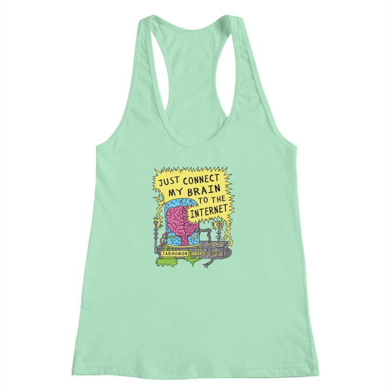 Internet Brain Women's Racerback Tank by JARHUMOR