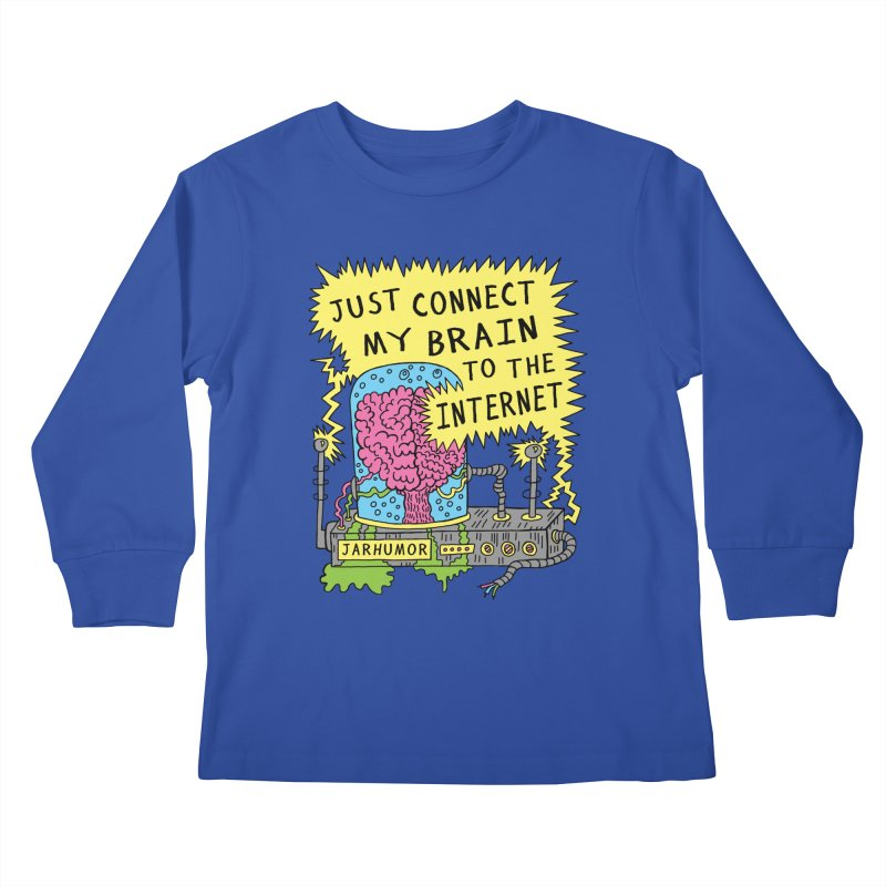Internet Brain Kids Longsleeve T-Shirt by JARHUMOR