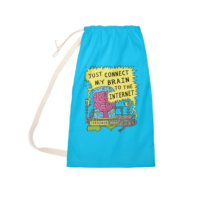 Internet Brain Accessories Laundry Bag Bag by JARHUMOR