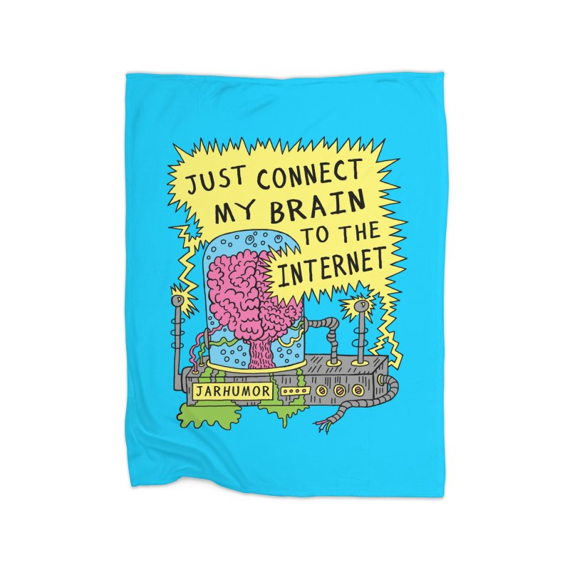 Internet Brain Home Fleece Blanket Blanket by JARHUMOR
