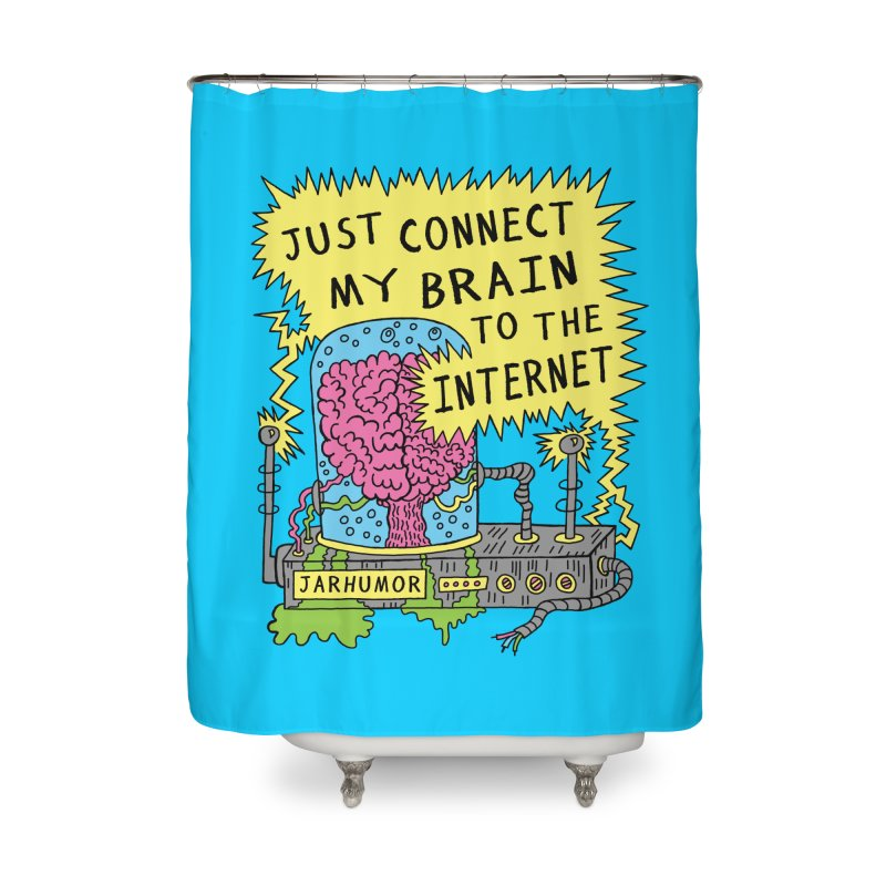 Internet Brain Home Shower Curtain by JARHUMOR