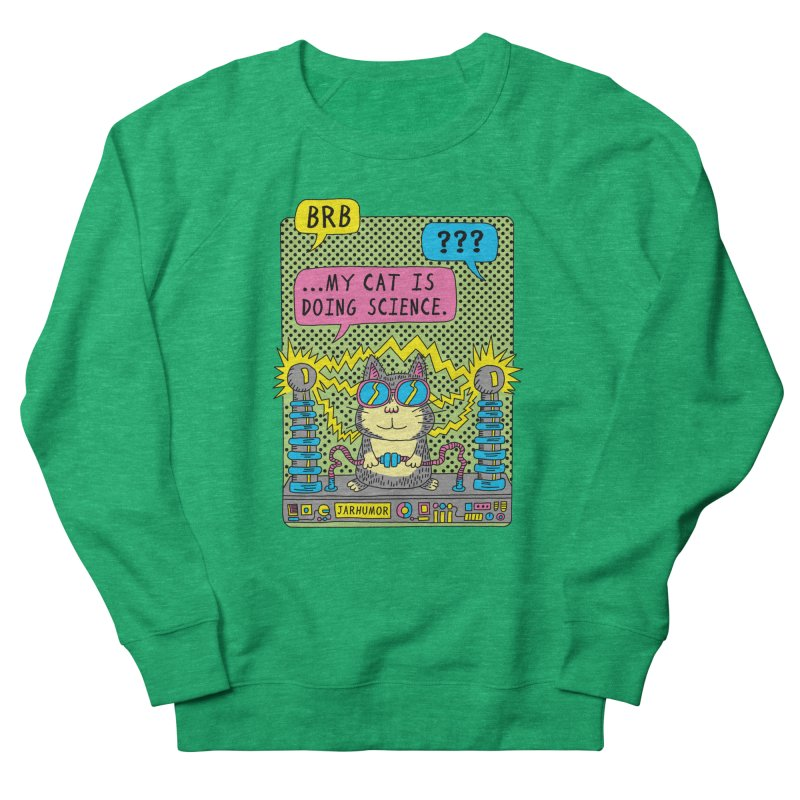 Cat Science Women's Sweatshirt by JARHUMOR