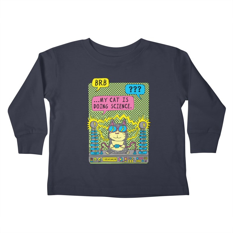 Cat Science Kids Toddler Longsleeve T-Shirt by JARHUMOR