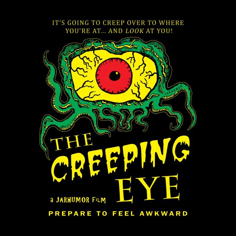 The Creeping Eye Men's T-Shirt by JARHUMOR