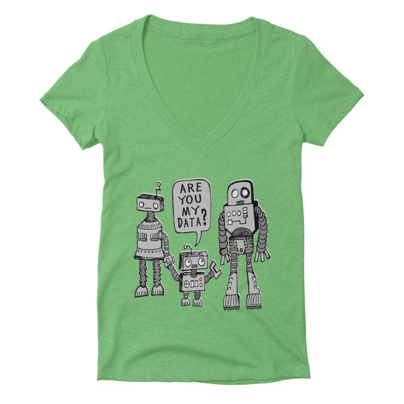 My Data? Robot Kid Women's Deep V-Neck V-Neck by JARHUMOR