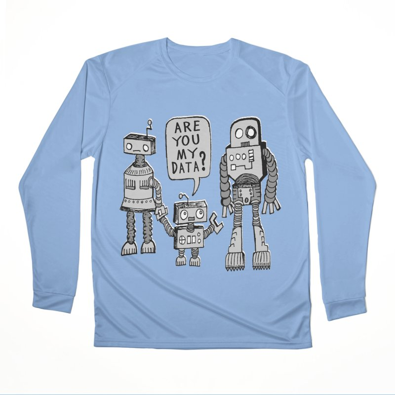 My Data? Robot Kid Men's Performance Longsleeve T-Shirt by JARHUMOR