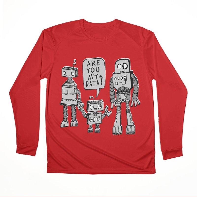 My Data? Robot Kid Men's Performance Longsleeve T-Shirt by JARHUMOR