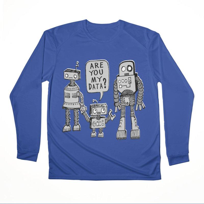 My Data? Robot Kid Women's Performance Unisex Longsleeve T-Shirt by JARHUMOR