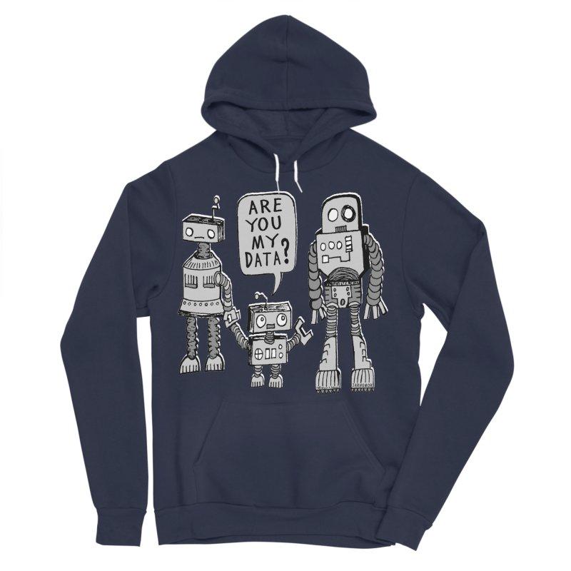 My Data? Robot Kid Men's Sponge Fleece Pullover Hoody by JARHUMOR