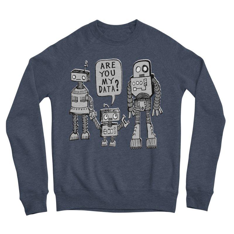 My Data? Robot Kid Women's Sponge Fleece Sweatshirt by JARHUMOR