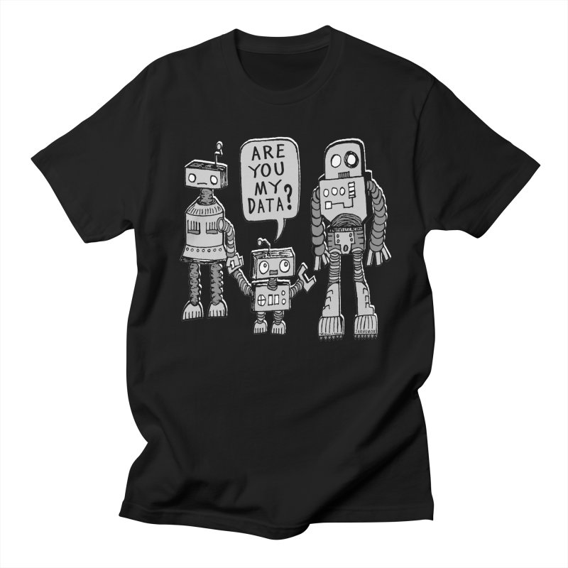 My Data? Robot Kid in Men's T-shirt Black by James A. Roberson (JARHUMOR)