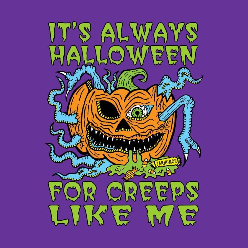 Halloween Creep Men's T-Shirt by JARHUMOR