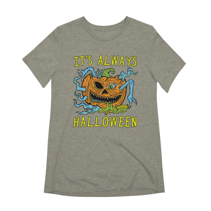 It's Always Halloween Women's Extra Soft T-Shirt by JARHUMOR