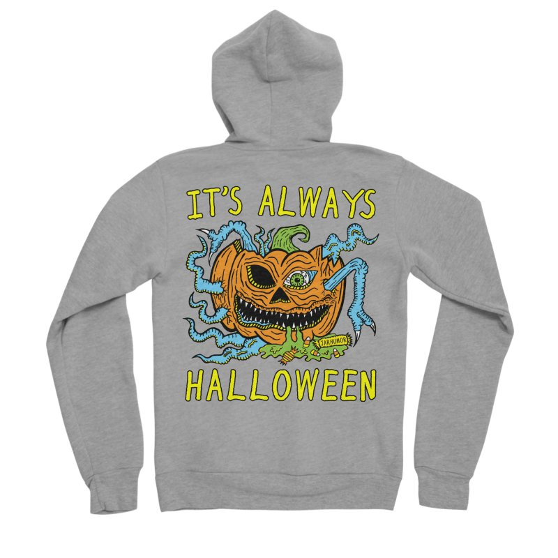 It's Always Halloween Men's Sponge Fleece Zip-Up Hoody by JARHUMOR