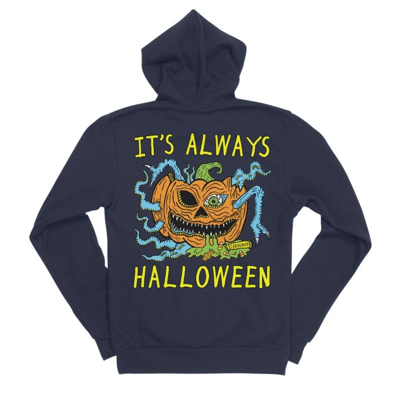 It's Always Halloween Women's Sponge Fleece Zip-Up Hoody by JARHUMOR