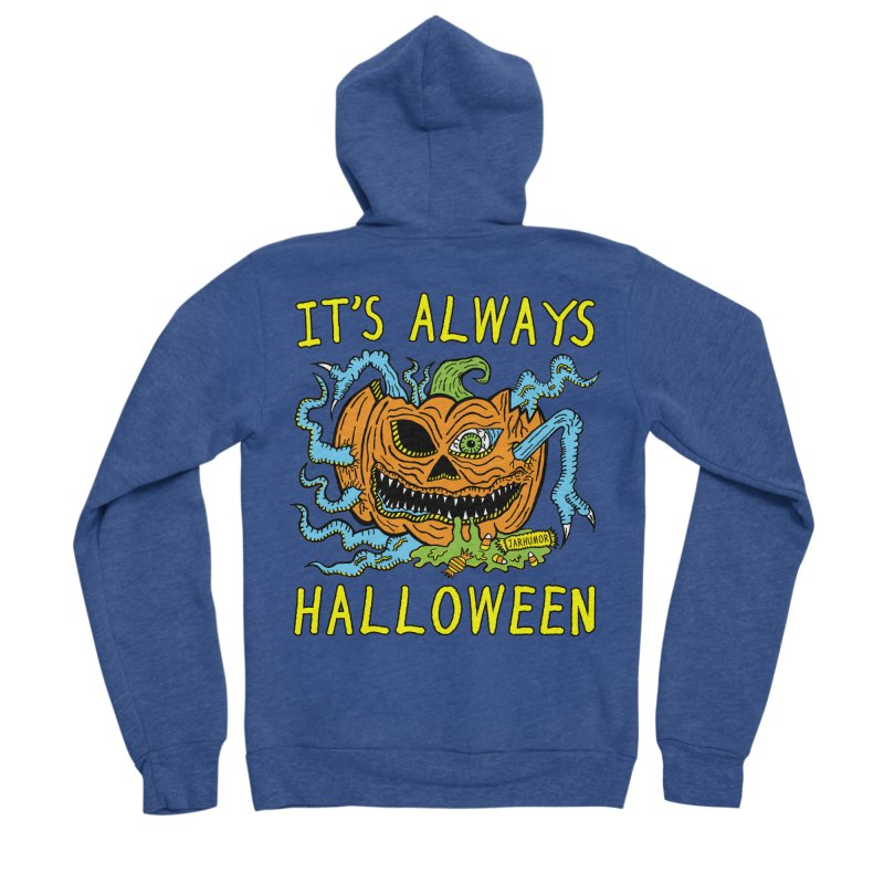 It's Always Halloween Men's Sponge Fleece Zip-Up Hoody by JARHUMOR