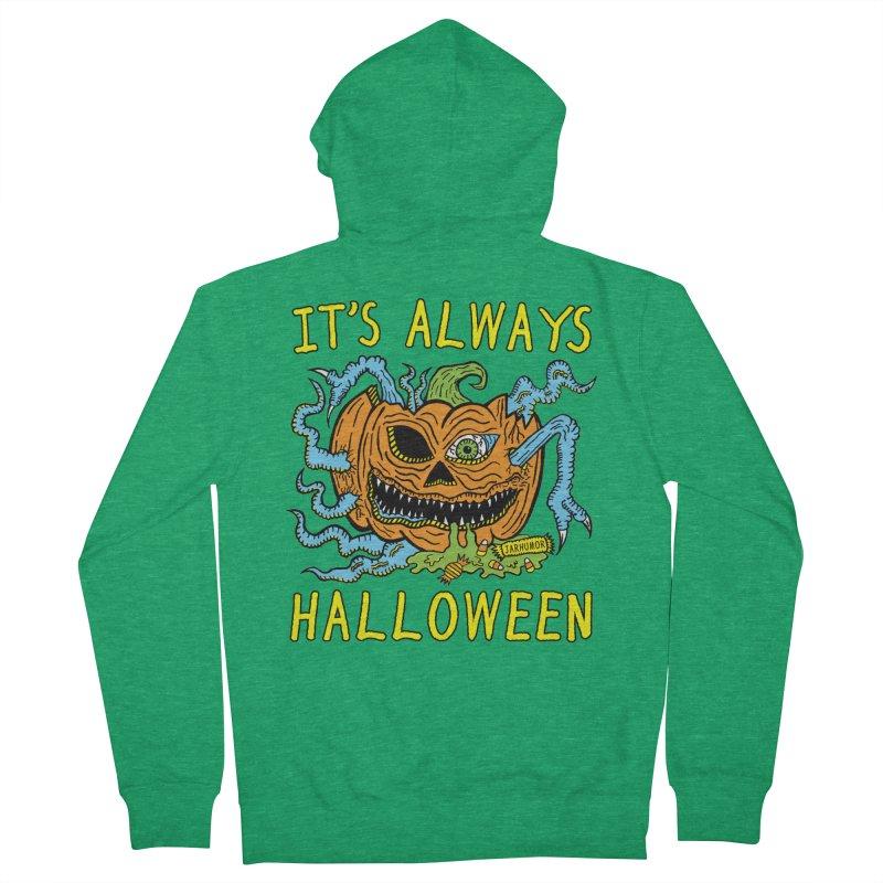 It's Always Halloween Women's Zip-Up Hoody by JARHUMOR