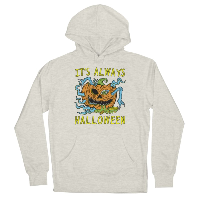 It's Always Halloween Women's French Terry Pullover Hoody by JARHUMOR