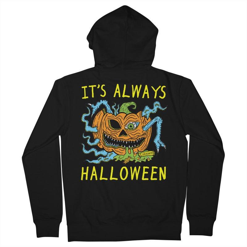 It's Always Halloween Women's French Terry Zip-Up Hoody by JARHUMOR